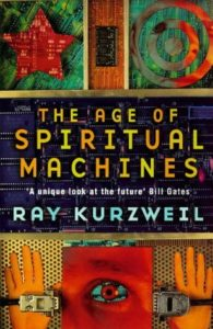 The Age of spiritual machine di Ray Kurzweil